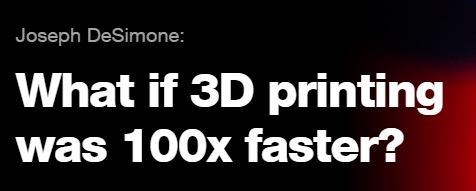 3D_Printing_100X_Faster