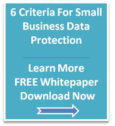 Small Business Data Protection Backup Criteria