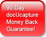 docUcapture 90 Day Money Back Guarantee
